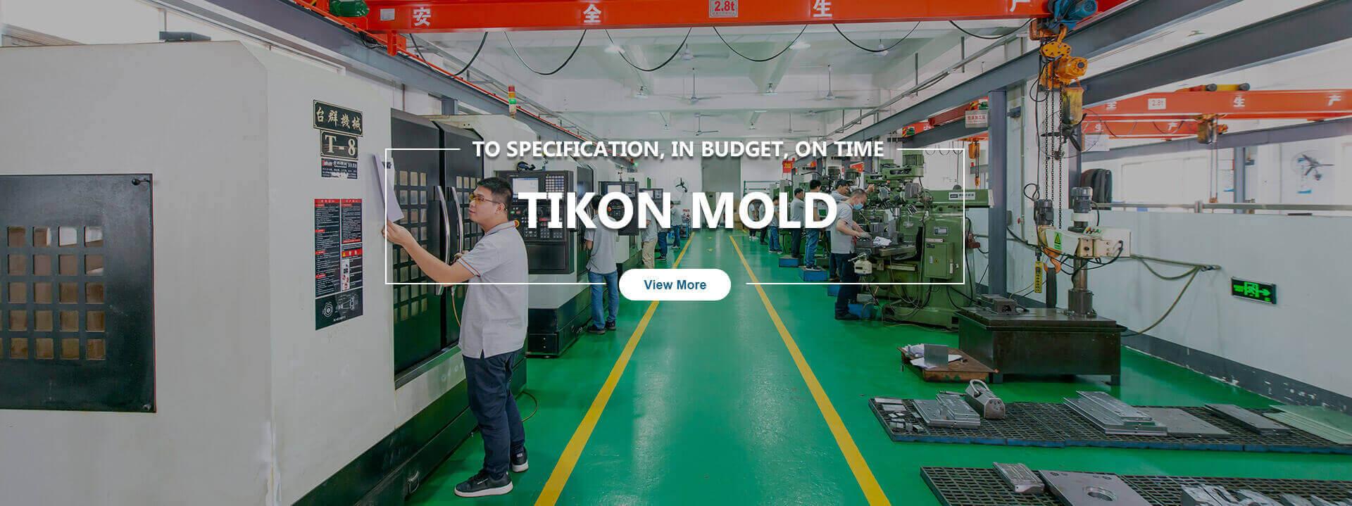 Tikon Mold Technology Factory